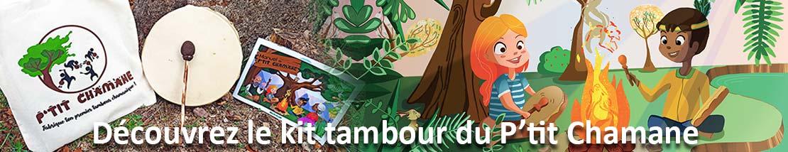 Kit Tambour chamanique du P'tit Chamane